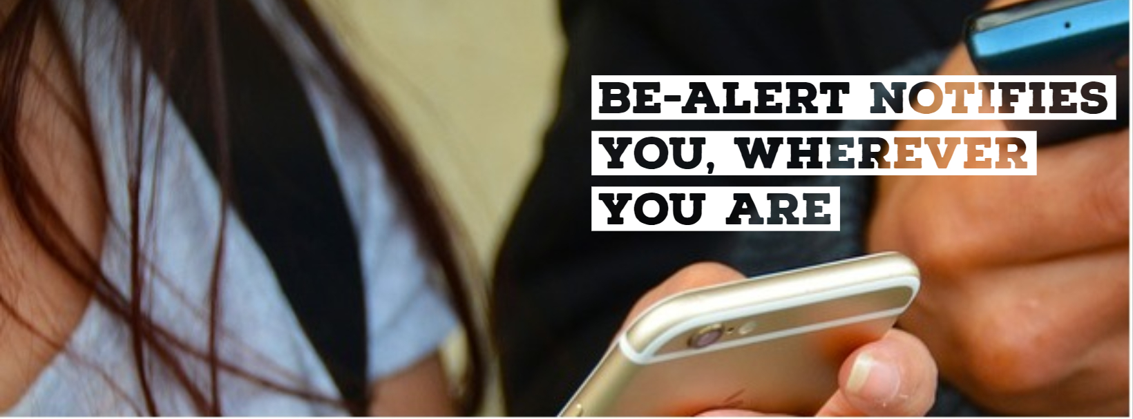 BE-Alert notifies you, wherever you are